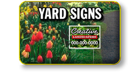 Yard Signs, Lawn Signs, Job Site Signs